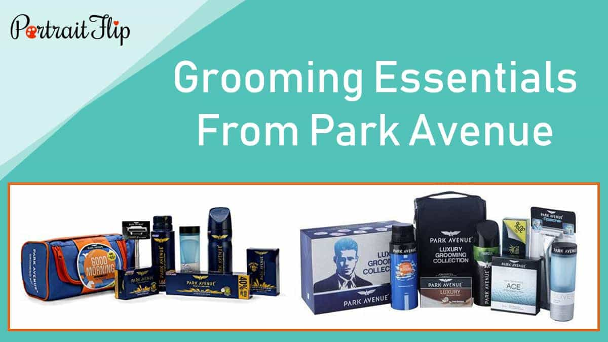 Grooming essentials from park avenue