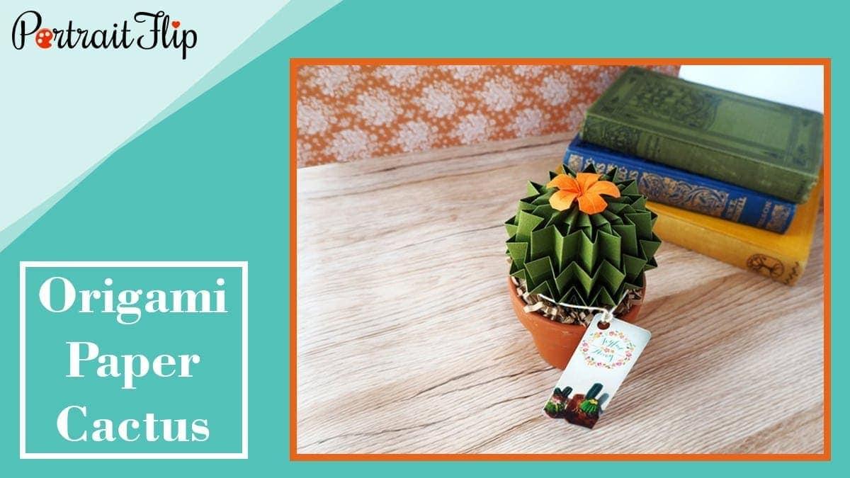 Origami paper cactus
