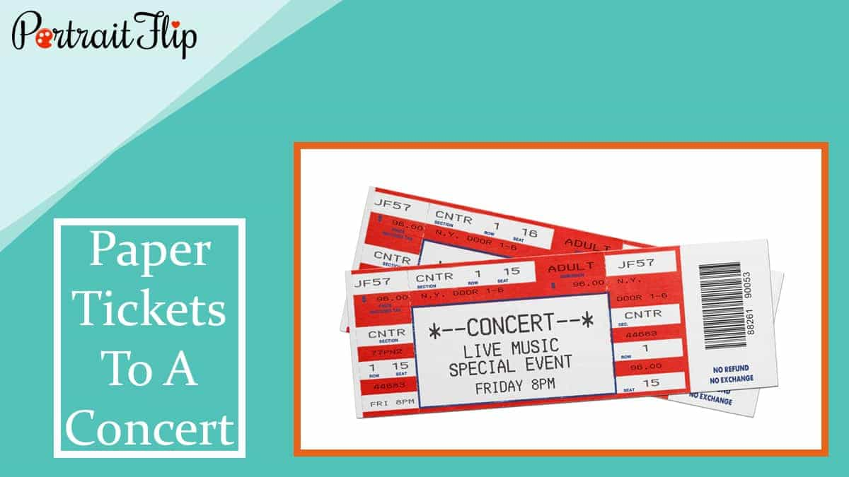 Paper tickets to a concert