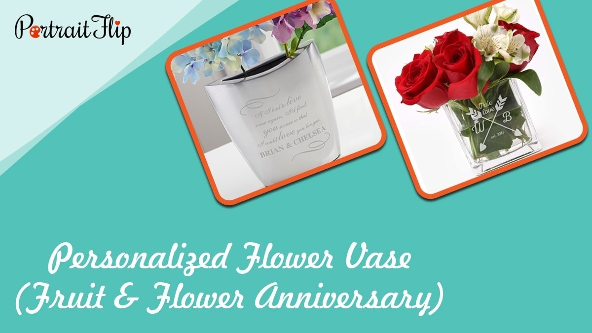 Personalized flower vase (fruit & flower anniversary)