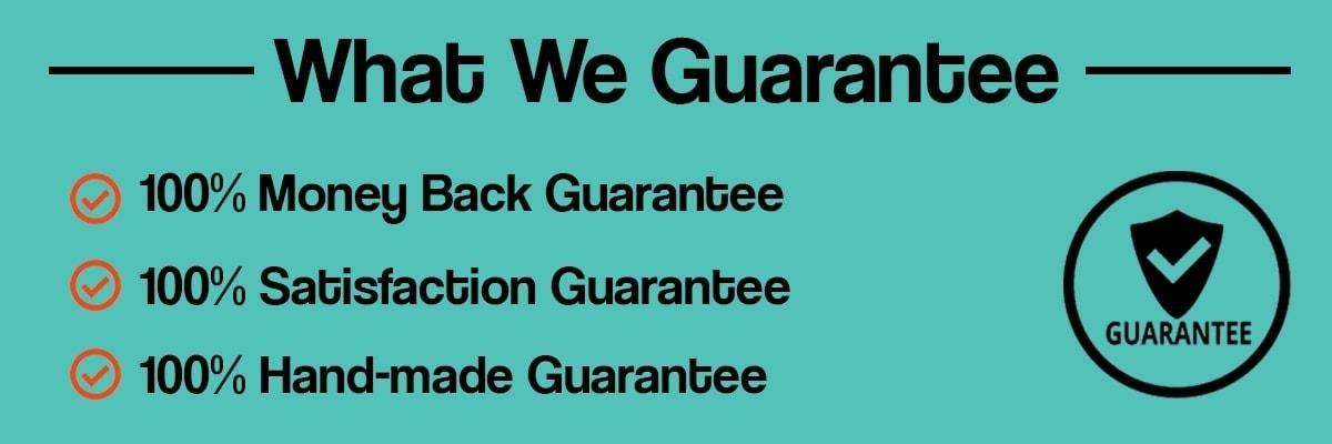 Whta we guarantee