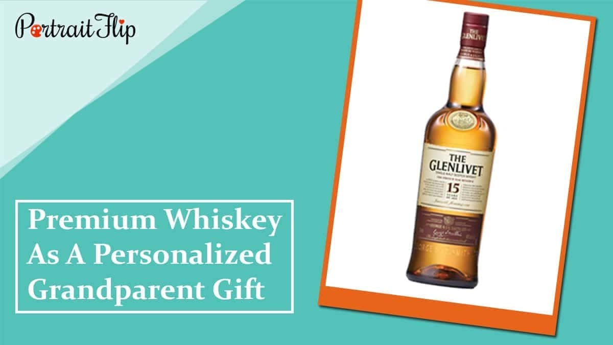 Premium whiskey as a personalized grandparent gift