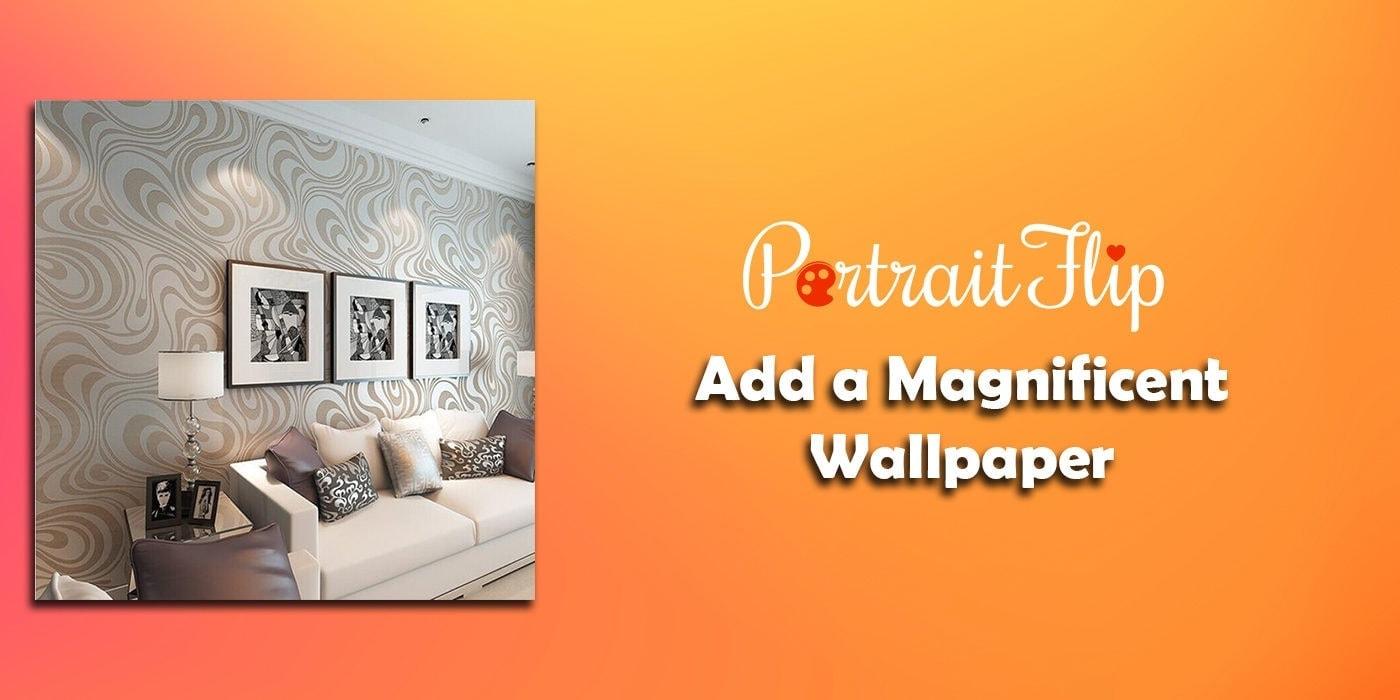 add a magnificent wallpaper