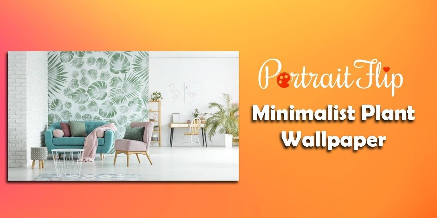 minimalist plant wallpaper