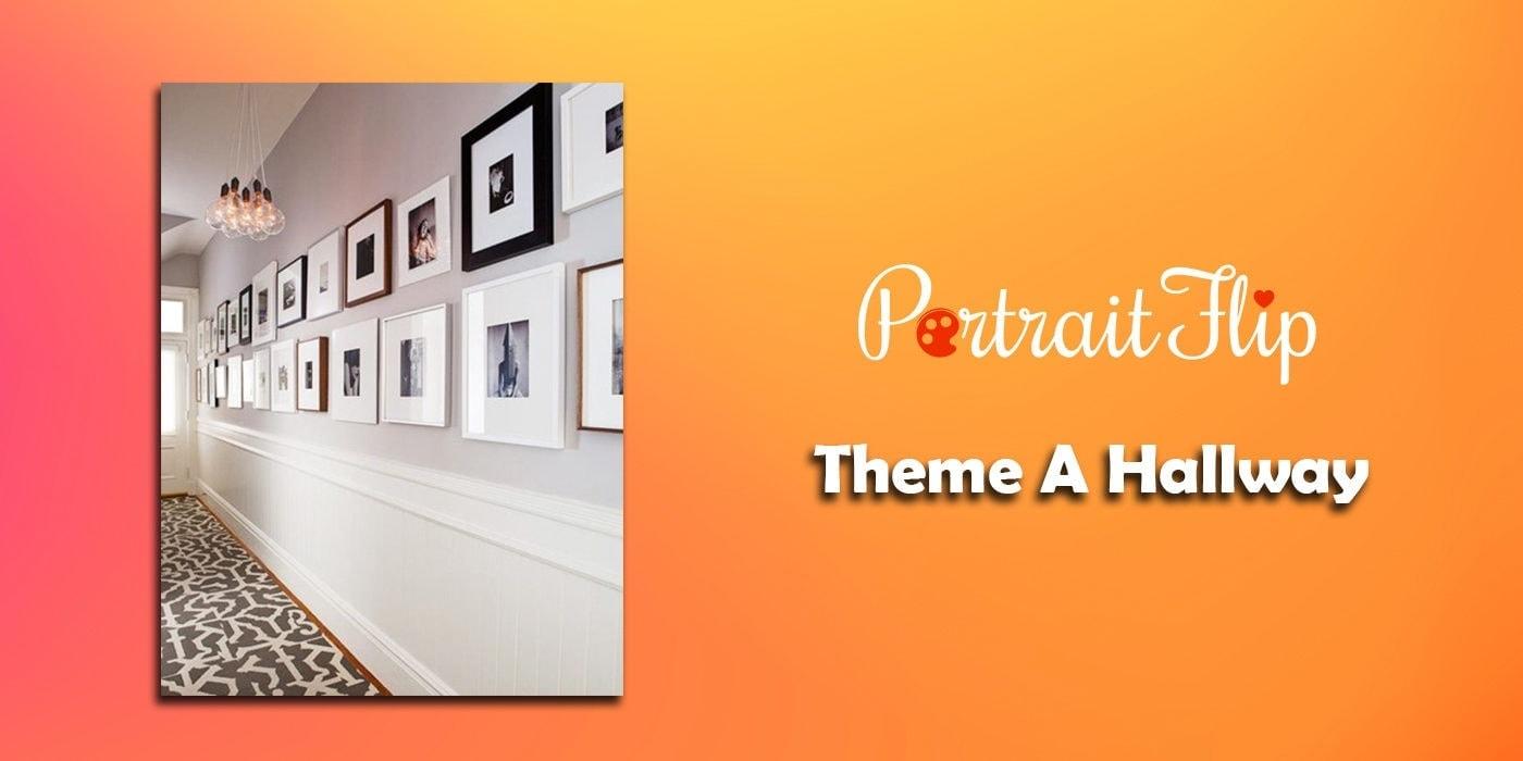 theme a hallway