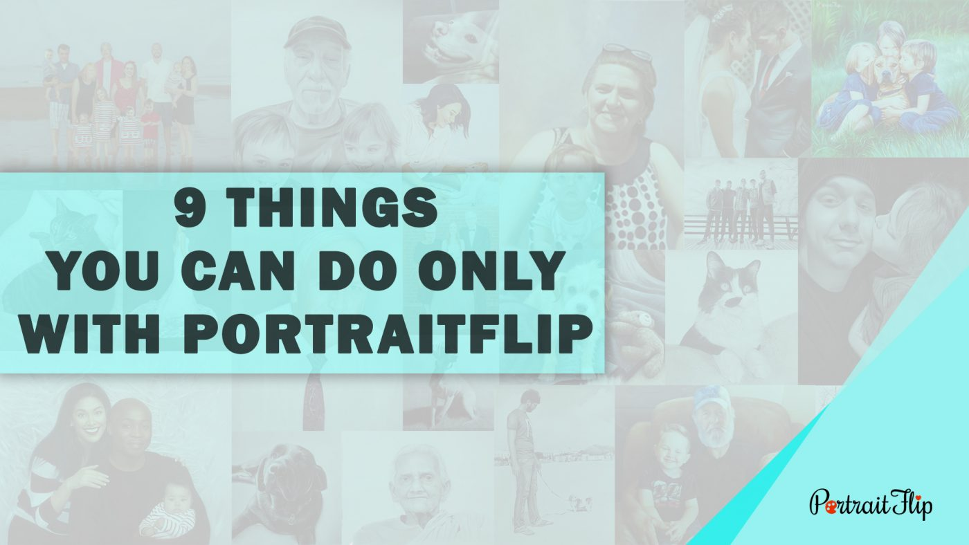 9 things you didn't know PortraitFlip could do