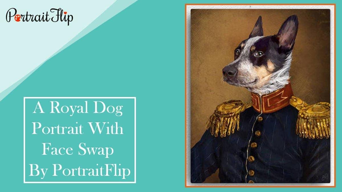 A royal dog portrait with face swap by portraitflip