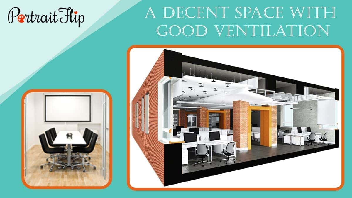 A decent space with good ventilation