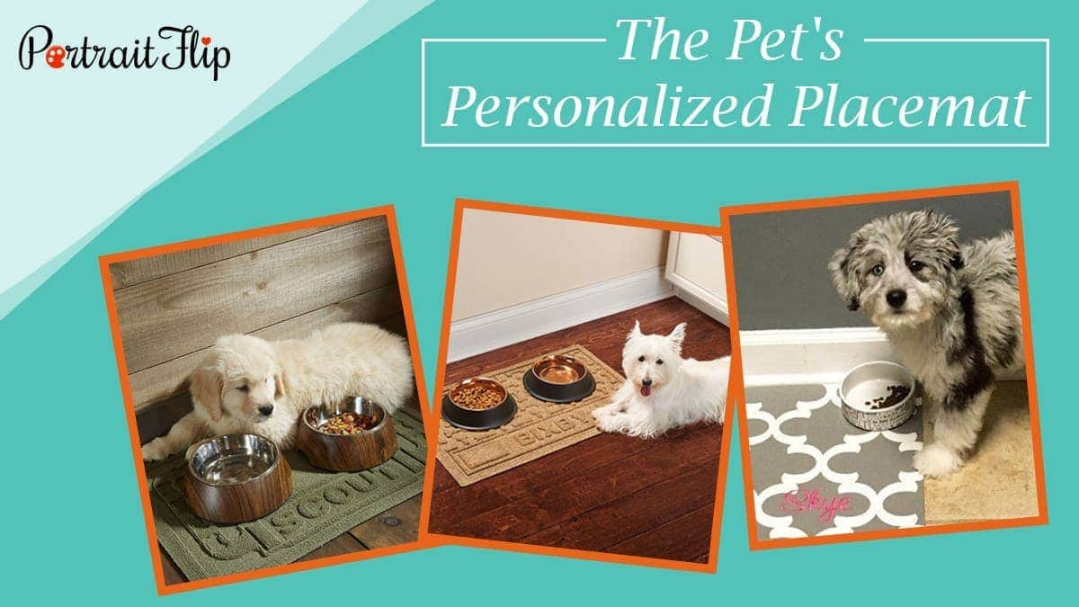 The pet's personalized placemat